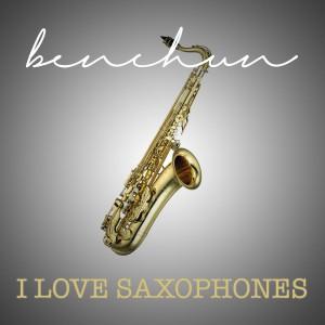 I Love Saxophones